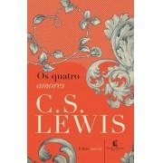 OS QUATRO AMORES - C S LEWIS