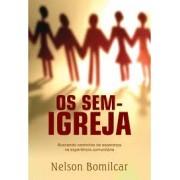 OS SEM IGREJAS - NELSON BOMILCAR