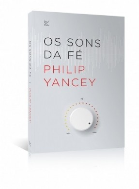 OS SONS DA FE - PHILIP YANCEY