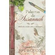 PALAVRAS DE SUSANNAH REFLEXOES CRISTAS - SUSANNAH SPURGEON