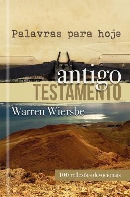 PALAVRAS PARA HOJE - ANTIGO TESTAMENTO