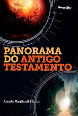 PANORAMA DO ANTIGO TESTAMENTO - ANGELO G JUNIOR