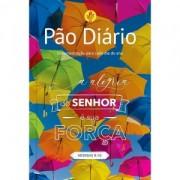 PAO DIARIO VOL 24 - ALEGRIA DO SENHOR