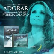 PATRICIA VALADAO ADORAR VOL I DVD