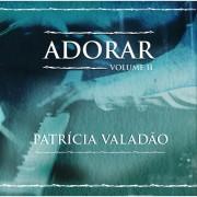 PATRICIA VALADAO ADORAR VOL II DVD