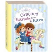 PEQUENINOS ORACOES COM SARAH E SAM ESTRELA GUIA - TODOLIVRO