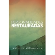 PERSONALIDADES RESTAURADAS - VALNICE MILHOMENS