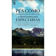 PES COMO OS DA CORSA A MONTANHA DAS ESPECIARIAS - HANNAH HURNARD