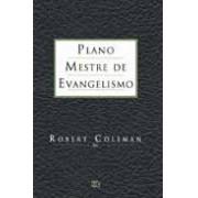 PLANO MESTRE DE EVANGELISMO - ROBERT COLEMAN