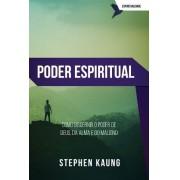 PODER ESPIRITUAL - STEPHEN KAUNG