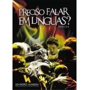 PRECISO FALAR EM LINGUAS - LEANDRO ALMEIDA