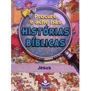PROCURE E ACHE NAS HISTORIAS BIBLICAS - JESUS