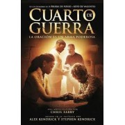 QUARTO DE GUERRA ESTUDO BIBLICO - STEPHEN KENDRICK E ALEX KENDRICK