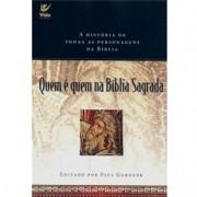QUEM E QUEM NA BIBLIA SAGRADA - PAUL GARDNER