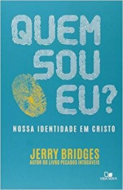 QUEM SOU EU - JERRY BRIDGES