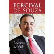 RECEITAS DA VIDA - PERCIVAL DE SOUZA