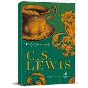 REFLEXOES CRISTAS - C S LEWIS