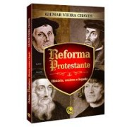 REFORMA PROTESTANTE - GILMAR VIEIRA CHAVES