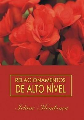 RELACIONAMENTOS DE ALTO NIVEL - FELANE MENDONCA