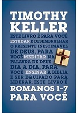 ROMANOS 1 7 PARA VOCE - TIMOTHY KELLER