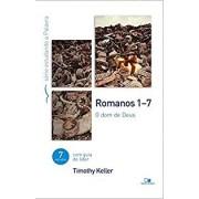 ROMANOS 1 7 SERIE ESTUDANDO A PALAVRA - TIMOTHY KELLER