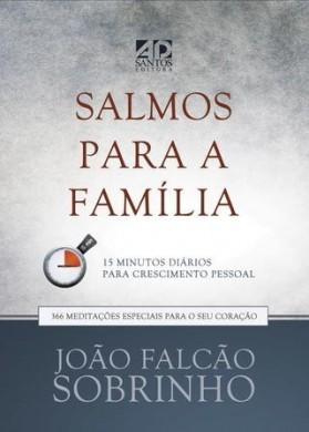 SALMOS PARA A FAMILIA - JOAO FALCAO SOBRINHO