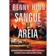 SANGUE NA AREIA - BENNY HINN