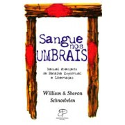 SANGUE NOS UMBRAIS  - WILLIAM & SHARON