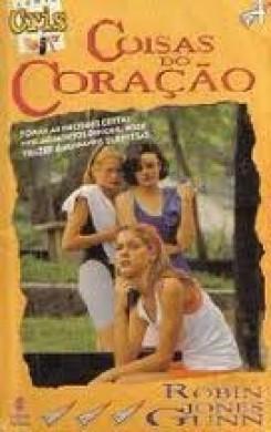 SERIE CRIS E TED VOL 4 COISAS DO CORACAO - ROBIN JONES GUNN