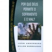 SERIE DE ESTUDOS BIBLICOS POR QUE DEUS PERMITE - JOHN ANKERBERG