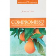 SERIE DISCIPULADO DE LIDERANCA/COMPROMISSO A MISSAO - JOSADAK LIMA