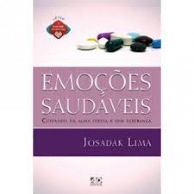 SERIE SAUDE EMOCIONAL EMOCOES SAUDAVEIS - JOSADAK LIMA