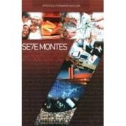 SETE MONTES - APOSTOLO FERNANDO GUILLEN
