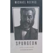 SPURGEON SOBRE A VIDA CRISTA - MICHAEL REEVES