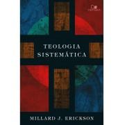 TEOLOGIA SISTEMATICA - MILLARD J ERICKSON
