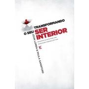 TRANSFORMANDO O SEU SER INTERIOR - JOHN LOREN