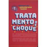 TRATAMENTO DE CHOQUE - LUCINHO BARRETO