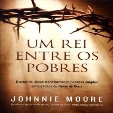 UM REI ENTRE OS POBRES O AMOR - JOHNNIER MOORE