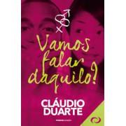 VAMOS FALAR DAQUILO - PR CLAUDIO DUARTE
