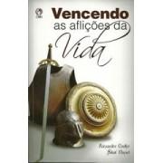 VENCENDO AS AFLICOES DA VIDA - ALEXANDRE COELHO
