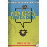 VIDA CRISTA FORA DA CAIXA - MARCOS BOTELHO
