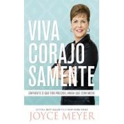 VIVA CORAJOSAMENTE - JOYCE MEYER