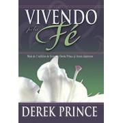 VIVENDO PELA FE - DEREK PRINCE