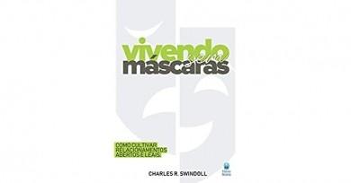 VIVENDO SEM MASCARAS - CHARLES R SWINDOLL