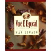 VOCE E ESPECIAL - MAX LUCADO