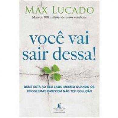 VOCE VAI SAIR DESSA - MAX LUCADO
