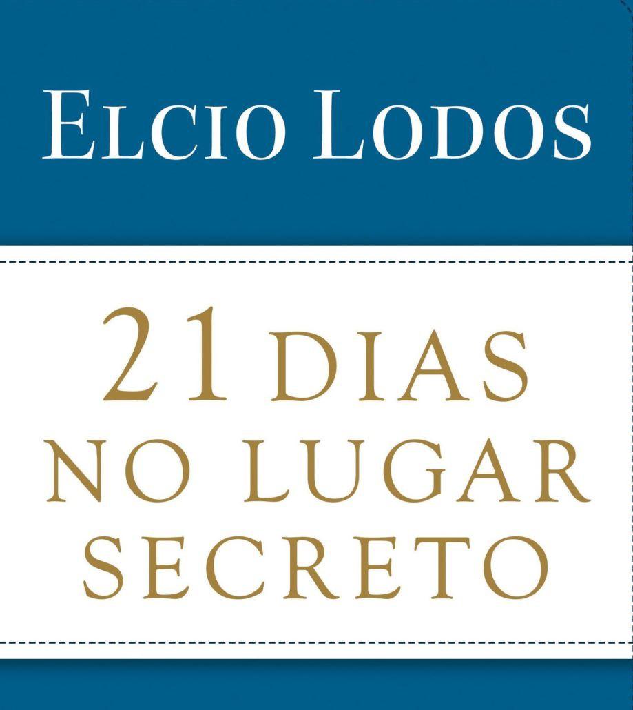 21 DIAS NO LUGAR SECRETO - ELCIO LODOS