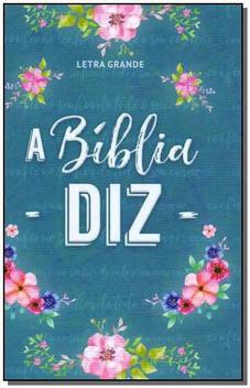 A BIBLIA NA DIZ CP DURA - FLORES