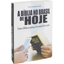 A BIBLIA NO BRASIL DE HOJE - LUIZ ANTONIO GIRALDI
