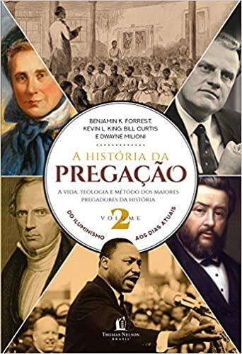 A HISTORIA DA PREGACAO VOL II - BENJAMIN K FORREST